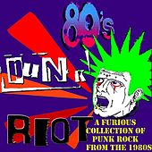 Play & Download 80s Punk Riot by Various Artists | Napster
