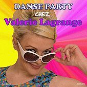 Play & Download Danse-Paty Chez Valerie Lagrange by Various Artists | Napster