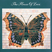 House Of Love by House of Love