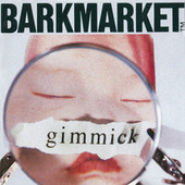 Play & Download Gimmick by Barkmarket | Napster