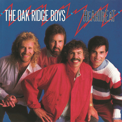 Play & Download Heartbeat by The Oak Ridge Boys | Napster