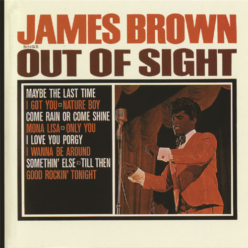 Play & Download Out Of Sight by James Brown | Napster