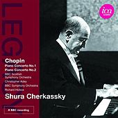 Play & Download Chopin: Piano Concertos Nos. 1 & 2 by Shura Cherkassky | Napster