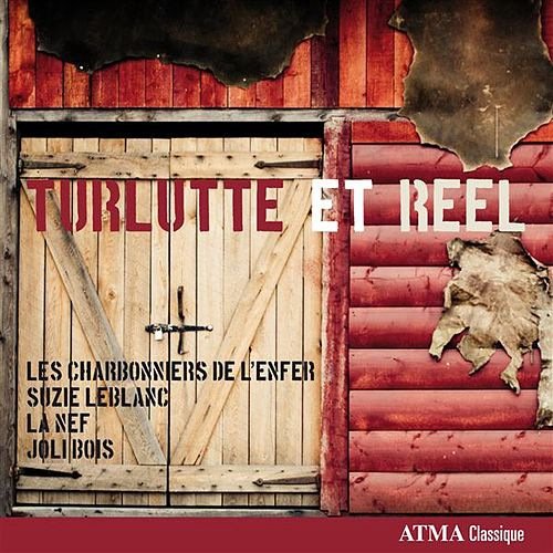 Play & Download Turlutte et Reel by Various Artists | Napster