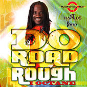 Play & Download Do Road Rough - Single by Various Artists | Napster