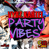 Play & Download Party Vibes - Single by VYBZ Kartel | Napster