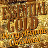 Essential Gold – Merry Acoustic Christmas by Hit Collective