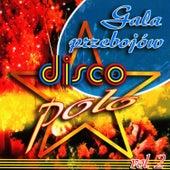Play & Download Gala Przebójow Disco Polo by Disco Polo | Napster