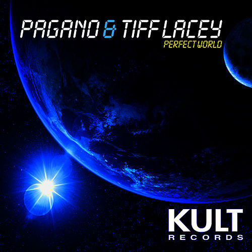 Play & Download KULT Records Presents 'Perfect World' by Pagano | Napster
