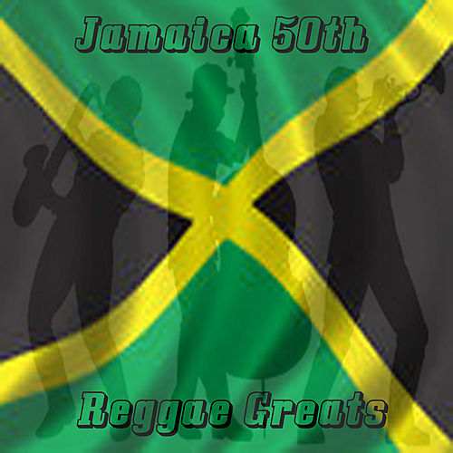 Jamaica 50th Reggae Greats by Various Artists