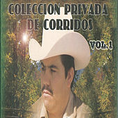 Play & Download Coleccion Privada De Corridos by El Halcon De La Sierra | Napster