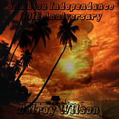 Jamaica Independence 50th Anniversary by Delroy Wilson