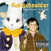 Registered Offender by Rob Schneider
