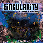 Play & Download Singularity by Robby Krieger | Napster
