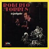 Play & Download El Castigador by Roberto Torres | Napster