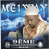 Play & Download 9ème commandement (900% Zoblazo) by Meiway | Napster