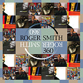 Play & Download Roger Smith - 360 by Roger Smith | Napster