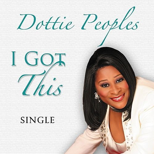 Play & Download I Got This by Dottie Peoples | Napster