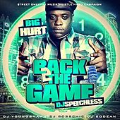 Play & Download Back 2 the Game by The Big Hurt | Napster