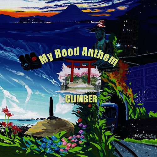 My Hood Anthem by Climber