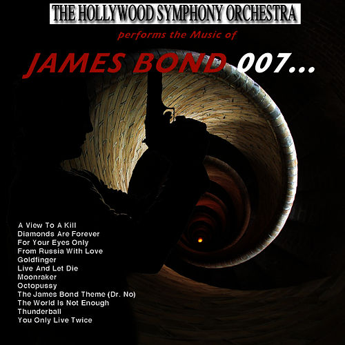 Play & Download The Music of James Bond 007.......... by Hollywood Symphony Orchestra | Napster