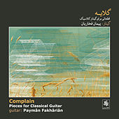 Play & Download Complain - Pieces for Classical Guitar by Various Artists | Napster