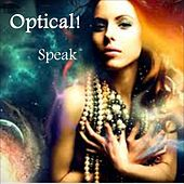 Speak by Optical