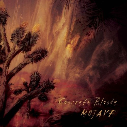 Play & Download Mojave by Concrete Blonde | Napster