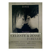 Celeste & Jesse Forever (Original Motion Picture Soundtrack) by Various Artists