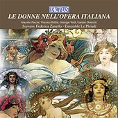 Play & Download Le Donne Nell'Opera Italiana - The Women in the Italian Opera by Various Artists | Napster