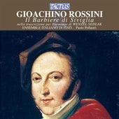 Play & Download Rossini: Il Barbiere di Siviglia nella trascrizione per Harmonie di Wenzel Sedlak by Italiano di Fiati ensemble | Napster