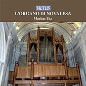 Play & Download L'Organo di Novalesa by Markus Utz | Napster