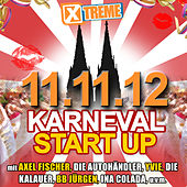 Play & Download Xtreme Karneval Startup 11.11.2012 by Various Artists | Napster