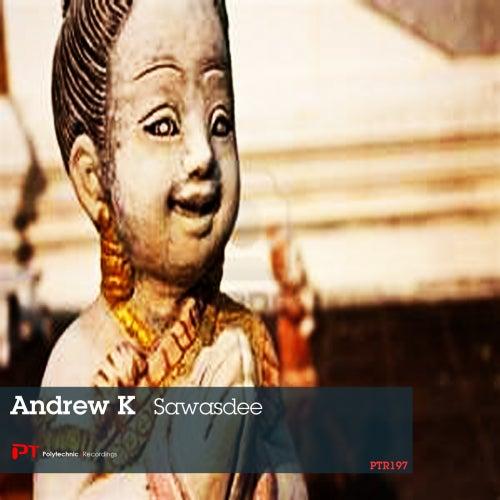 Sawasdee by Andrew K