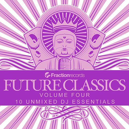 Play & Download Fraction Records, Future Classics Volume Four - EP by Various Artists | Napster