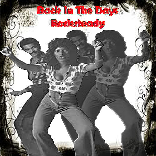Back In The Days Rocksteady by Various Artists