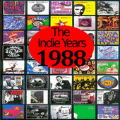 Play & Download The Indie Years : 1988 by Various Artists | Napster