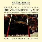 Play & Download Smetana: Die verkaufte Braut / The Bartered Bride - styriarte by Nikolaus Harnoncourt | Napster