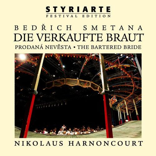 Play & Download Smetana: Die verkaufte Braut / The Bartered Bride - styriarte by Nikolaus Harnoncourt   Napster