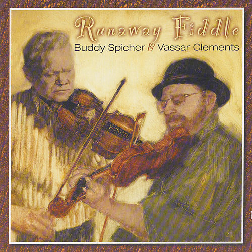 Runaway Fiddle by Buddy Spicher