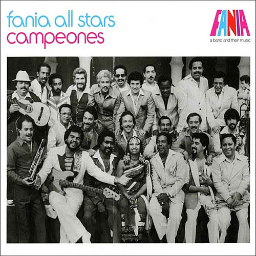 Fania All Stars Campeones by Various Artists