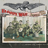 Play & Download Bloody War: Songs 1924-1939 by Various Artists | Napster
