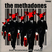 Play & Download Not Economically Viable by The Methadones | Napster