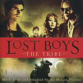 Play & Download Lost Boys: The Tribe - Original Motion Picture Soundtrack by Various Artists | Napster