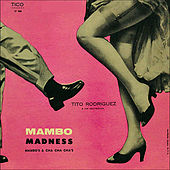 Play & Download Mambo Madness by Tito Rodriguez | Napster