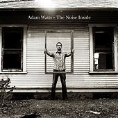 The Noise Inside by Adam Watts