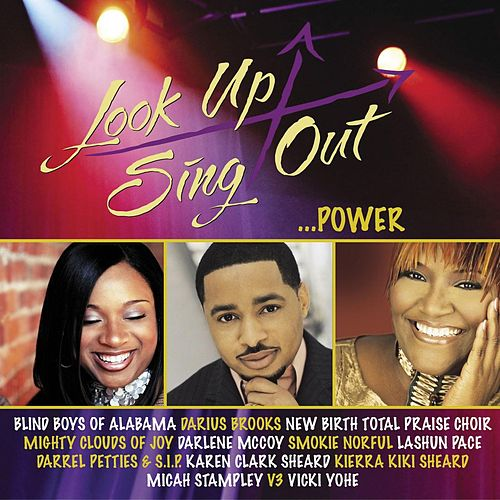 Play & Download Look Up Sing Out...Power by Various Artists | Napster
