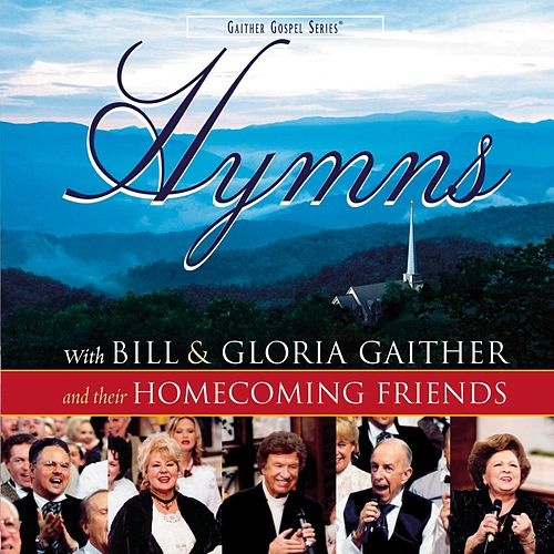 Play & Download Hymns by Bill & Gloria Gaither | Napster