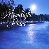 Moonlight Piano by Various Artists