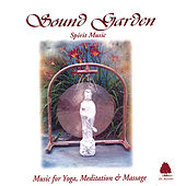 Play & Download Sound Garden: Spirit Music by Sound Garden | Napster